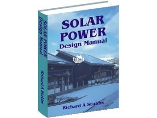 Learn How To Design And Setup A Complete Solar Power System